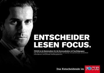 ENTSCHEIDER LESEN FOCUS. - FOCUS MediaLine
