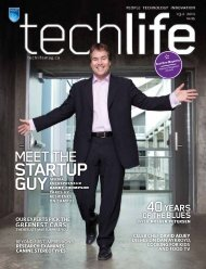Read the full print edition - techlife magazine