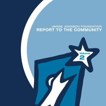 RepoRt to the community - Jimmie Johnson Foundation