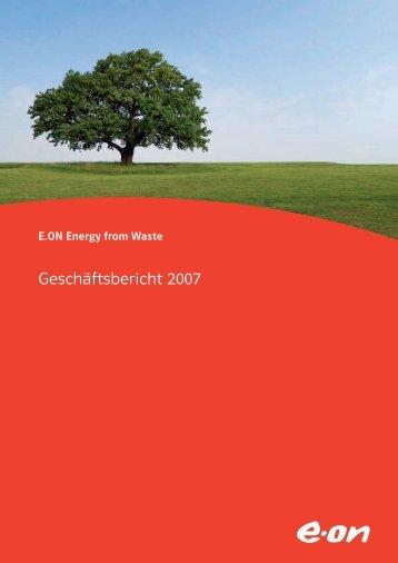Geschäftsbericht 2007 - E.ON Energy from Waste AG, EEW Helmstedt