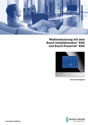 Mediensteuerung mit dem Busch-Installationsbus® KNX und Busch ...