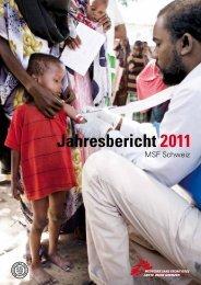 Jahresbericht 2011 - Médecins Sans Frontières Suisse