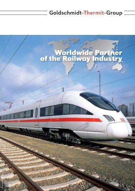Worldwide Partner of the Railway Industry - Goldschmidt Thermit ...