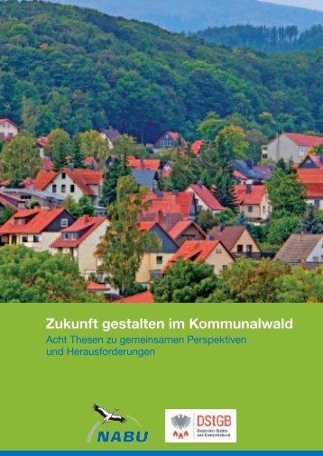 Zukunft gestalten im Kommunalwald - Deutscher Städte- und ...