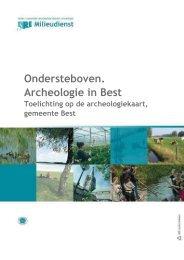 Ondersteboven. Archeologie in Best Toelichting op ... - Gemeente Best