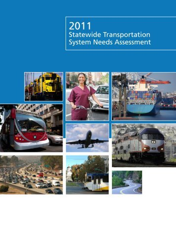 Statewide Transportation System Needs Assessment - California ...
