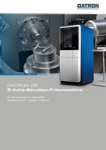 DATRON C5 - 5-Achs-Simultan-Fräsmaschine