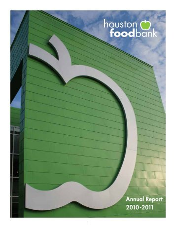 Annual Report 2010-2011 - Houston Food Bank