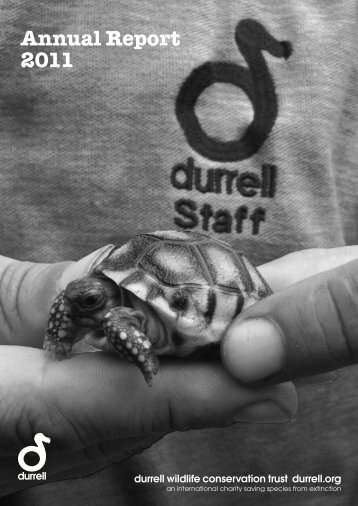Annual Report 2011 - Durrell Wildlife Conservation Trust