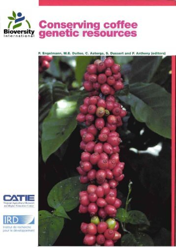 Conserving coffee genetic resources : complementary ... - IRD