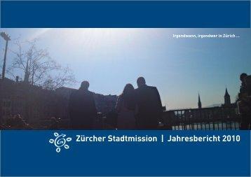 Zürcher Stadtmission | Jahresbericht 2010