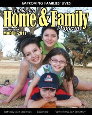 IMPROVING FAMILIES' LIVES - Lubbock's Home & Family Magazine