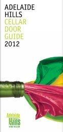 ADELAIDE HILLS CELLAR DOOR GuIDE 2012