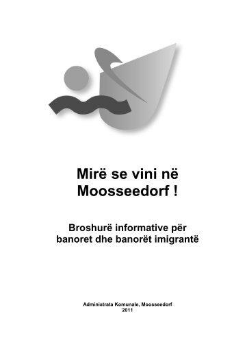 Mirë se vini në Moosseedorf ! Broshurë informative për banoret dhe ...
