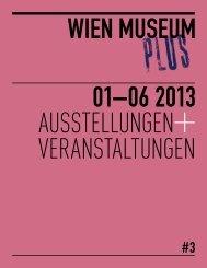 Das Halbjahresprogramm 01-06/2013 - Wien Museum