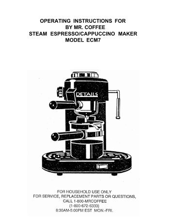operating instructions for by mr. coffee steam espresso - FoodSaver