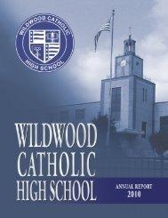 Annual Report 2010 - Wildwood Catholic High School