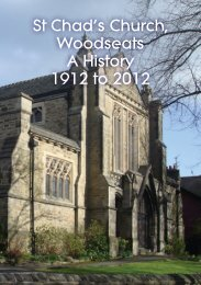 St Chad's Church, Woodseats A History 1912 to ... - St Chads Church