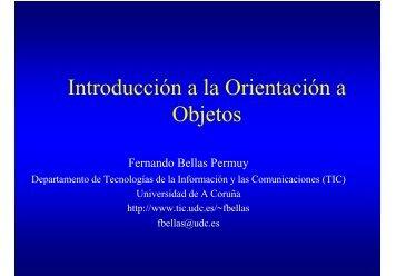 Introducción a la Orientación a Objetos - Dpto. Tecnologías de la ...