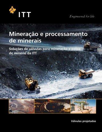 Mineração e processamento de minerais - ITT Engineered Valves
