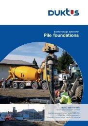 Pile foundations - Duktus