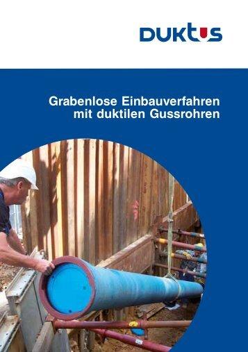 Grabenlose Einbauverfahren mit duktilen Gussrohren - Duktus
