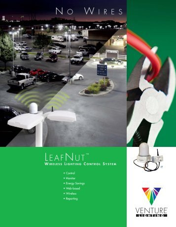 LeafNut, Wireless Lighting Control System, 2012 ... - Venture Lighting