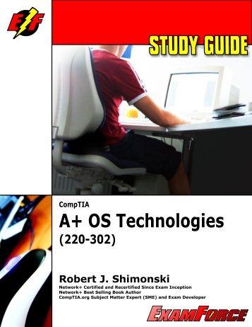 CompTIA A+ OS Technologies (220-302) Robert J. Shimonski