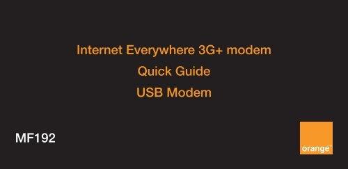 Internet Everywhere 3G+ modem Quick Guide USB Modem     - ZTE