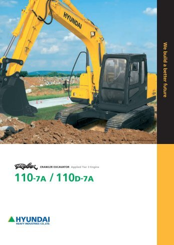 R110-7A Brochure - Hyundai Construction Equipment & Forklift Trucks