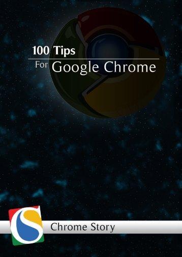 100 Tips for Chrome, Chrome OS and ChromeBook ... - Chromestory