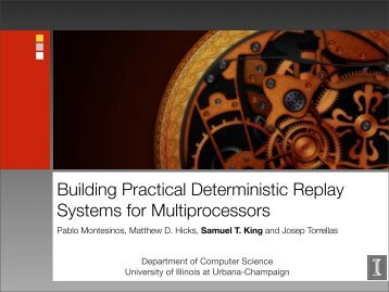 Building Practical Deterministic Replay Systems for Multiprocessors