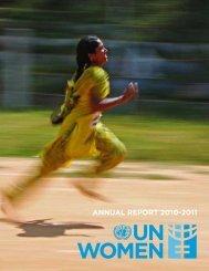 ANNUAL REPORT 2010-2011 - UN Women