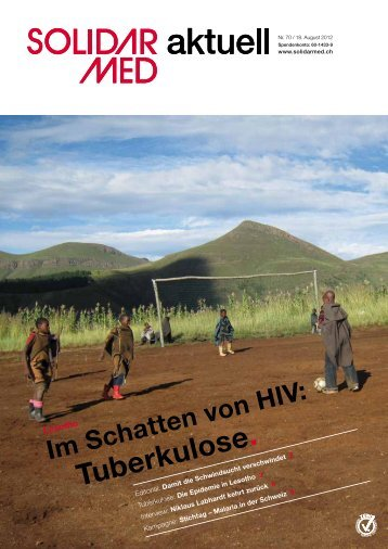 Im Schatten von HIV: Tuberkulose in Lesotho. - SolidarMed