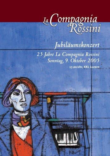 Jubiläumskonzert - La Compagnia Rossini