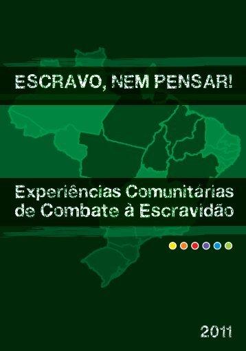 de Combate à Escravidão - Repórter Brasil