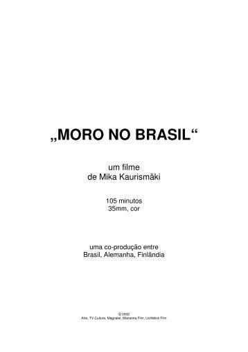 """""""MORO NO BRASIL"""""""