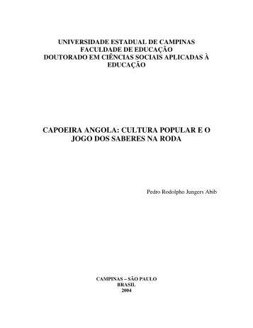 capoeira angola: cultura popular eo jogo dos saberes ... - Educadores