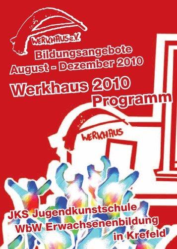 Programmheft 2/2010 - Werkhaus e.V.