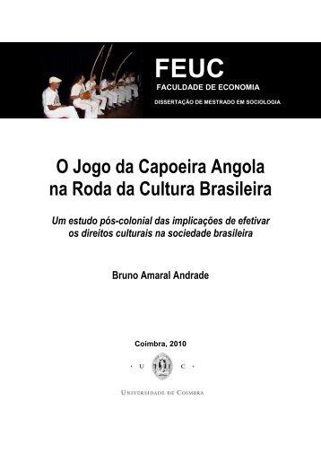 O Jogo da Capoeira Angola na Roda da Cultura Brasileira