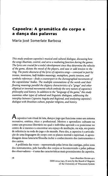 Capoeira: A gramatica do corpo e a dan^a das palavras - Centro de ...
