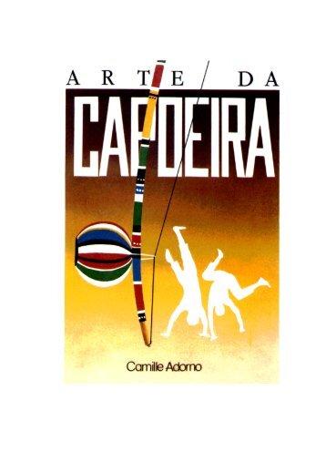 O que é a Capoeira - Asociacion Cultural de Capoeira Angola