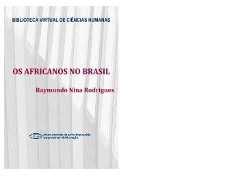 os africanos no brasil - Asociacion Cultural de Capoeira Angola