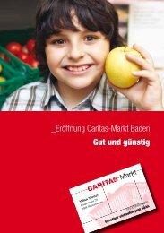 Eröffnung Caritas-Markt Baden Gut und günstig - Lernwerk