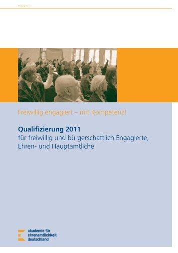 Freiwillig engagiert – mit Kompetenz! Quali–zierung 2011 ... - FOEBE