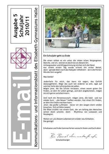 E-mail Ausgabe 5 Schuljahr 2010/11 - Elisabeth Gymnasium Halle