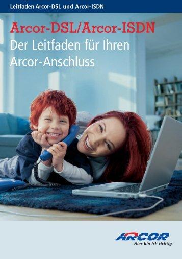 Leitfaden Arcor-Dsl und Arcor-Isdn