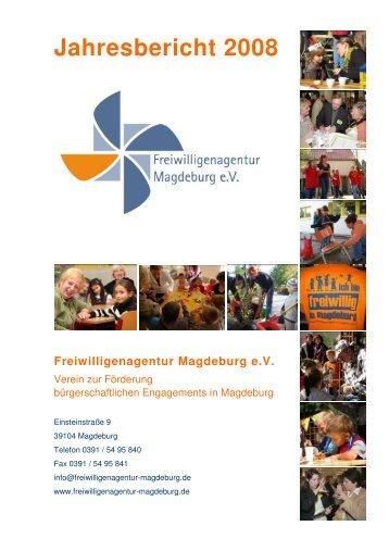 Jahresbericht 2008 - Freiwilligenagentur Magdeburg