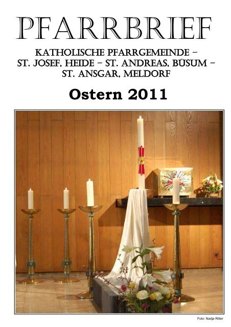 Ostern 2011 - Katholische Pfarrgemeinde St. Josef - Heide