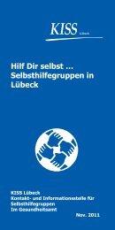 KISS Lübeck HILF DIR SELBST - KISS Kontakt- und ...